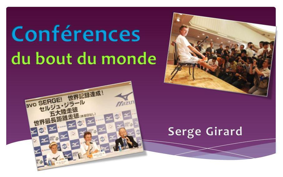 Conférences de Serge Girard depuis le bout du Monde